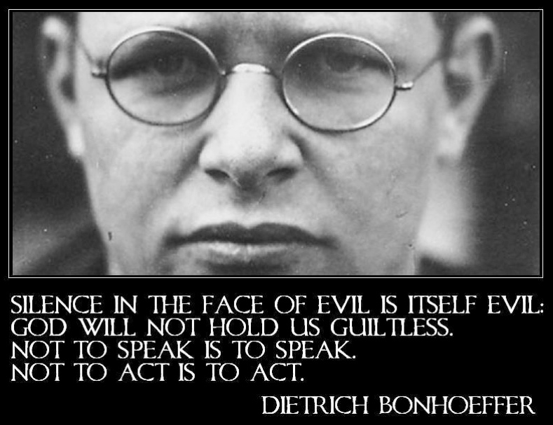 bonhoeffer silence is evil