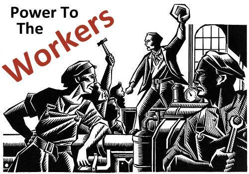 Power to the Workers