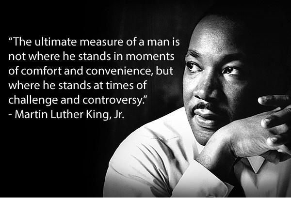 Martin Luther King - measure of a man