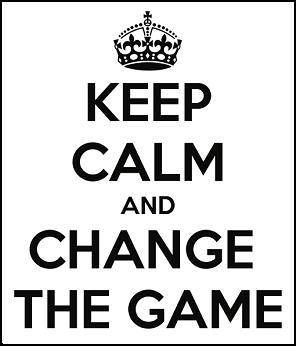 keep-calm-and-change-the-game